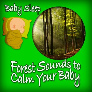 Image for 'Gentle Forest Birds for Baby Sleeping'