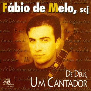 Image for 'De Deus, um Cantador'