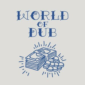 Imagen de 'World of Dub'