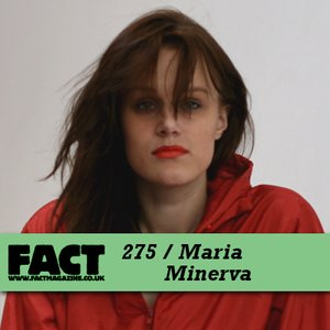 Image for 'FACT Mix 275: Maria Minerva'
