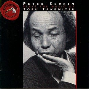 Image for 'Peter Serkin Plays the Music of Toru Takemitsu'