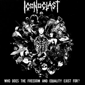 Image for 'Who Does The Freedom and Equality Exist For?'