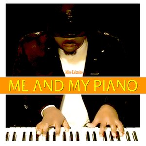 Image for 'Me and my Piano'