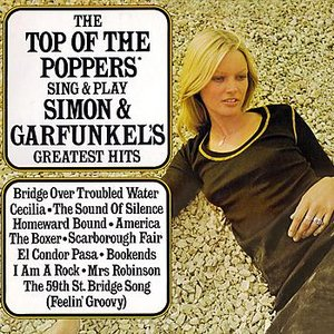 Image for 'The Top Of The Poppers Sing And Play Simon Garfunkel's Greatest Hits'