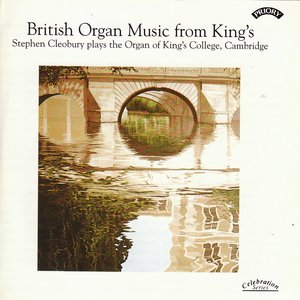 Image pour 'British Organ Music from King's / Organ of King's College, Cambridge'