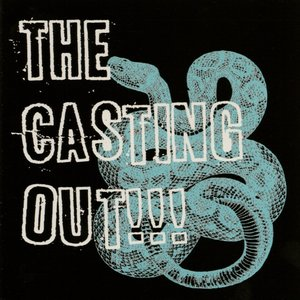 Image for 'The Casting Out!!!'