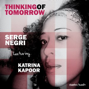 Image for 'Thinking of Tomorrow (DJ Serge Negri Mix)'