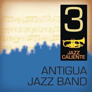 Image for 'Jazz Caliente: Antigua Jazz Band 3'