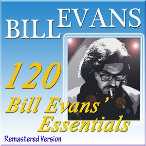 Image for '120 Bill Evans' Essentials (Remastered Version)'