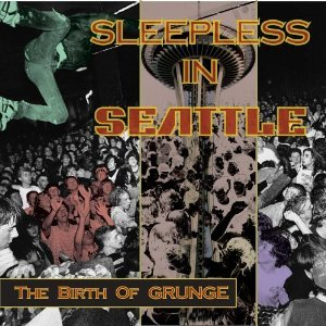 Bild für 'Sleepless in Seattle: The Birth of Grunge'