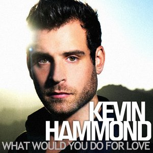 Image for 'What Would You Do For Love'