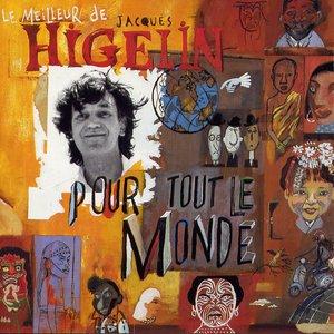 Image for 'Le meilleur de Jacques Higelin'