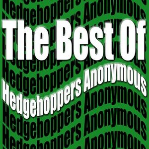 Image for 'The Best Of Hedgehoppers Anonymous'