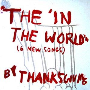 """Bild für 'The """"In the World""""'"""
