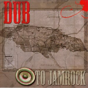 Image for 'Dub To Jamrock'