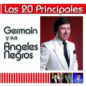 Image for 'Las 20 Principales de Germain y Sus Angeles Negros'