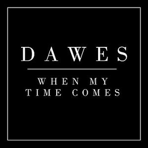Image for 'When My Time Comes - Single'