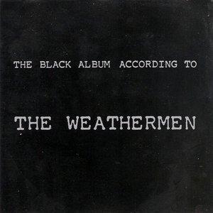 Image for 'The Black Album According To The Weathermen'