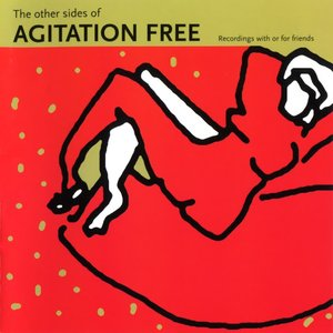 Image for 'The Other Sides of Agitation Free'