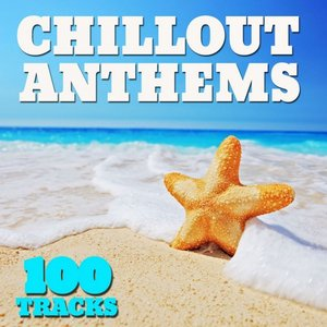 Image for 'Chillout Anthems 100 Tracks'