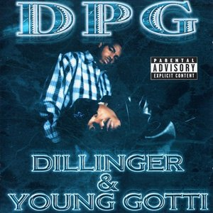 Image for 'Dillinger & Young Gotti'