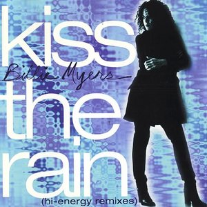 Image for 'Kiss The Rain - Hi-Energy Remixes'