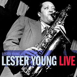 Image for 'Lester Young Live'