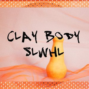 Image for 'Clay Body'