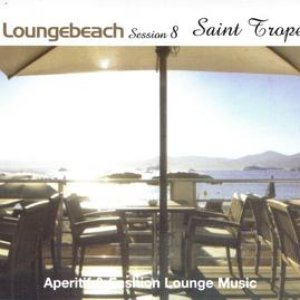 Image for 'Loungebeach Session 8 - Saint Tropez'