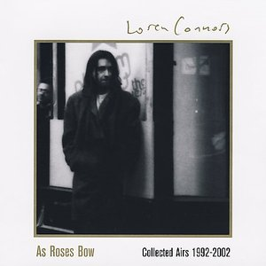 Image for 'As Roses Bow: Collected Airs 1992-2002'