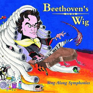 Image for 'Beethoven's Wig: Sing Along Symphonies'