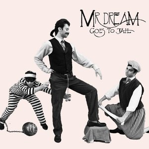 Image for 'Mr. Dream Goes To Jail'