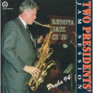Image for 'Two Presidents' Jam Session Praha '94'