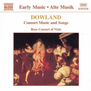 Image for 'DOWLAND: Consort Music and Songs'