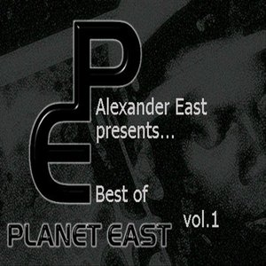 Image for 'Alexander East Presents Planet East Music Best of Vol. 1'