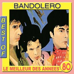 Image for 'Best of Bandolero (Le meilleur des années 80)'
