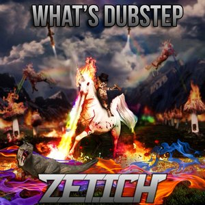 Image for 'Zetich - What's Dubstep'