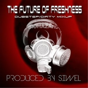 Image for 'The Future of Freshness (Dubstep Dirty Mixup)'