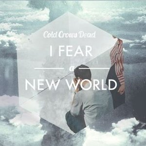 Image for 'I Fear a New World'