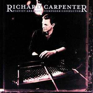 Bild für 'Richard Carpenter: Pianist, Arranger, Composer, Conductor'