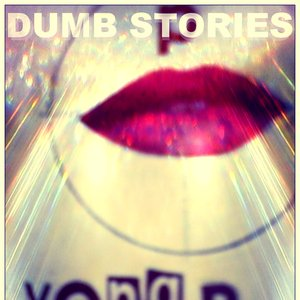 Image for 'Dumb Strories'