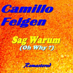 Image for 'Sag Warum (Oh Why ?) (Remastered)'