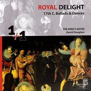 Image for 'Royal Delight - 17th Century Ballads & Dances'