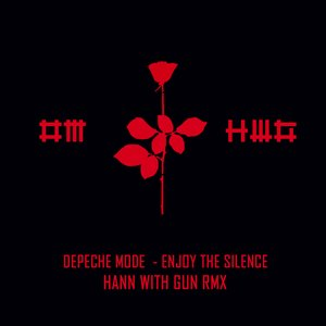 Image for 'Depeche Mode - Enjoy the silence (Hann with Gun Rmx)'
