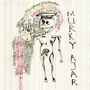 Image for 'Murky Ajar'