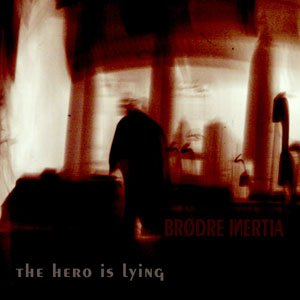 Image for 'The Hero is Lying [E.P.]'