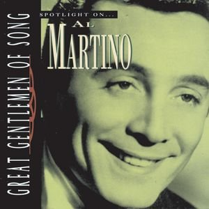 Image for 'Great Gentlemen Of Song / Spotlight On Al Martino'