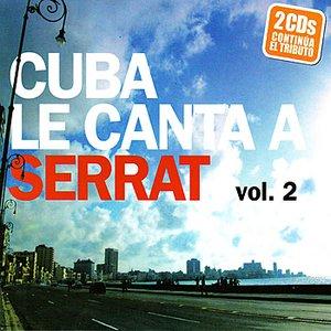Image for 'Cuba Le Canta A Serrat - Vol. 2'