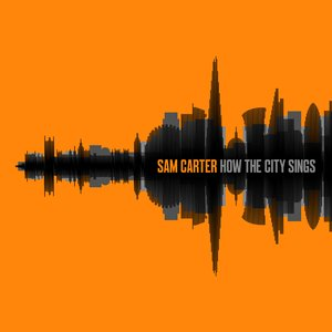 Image for 'How The City Sings'