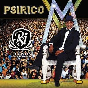 Image for 'Psirico - 10 Anos - Ao Vivo Em Salvador'